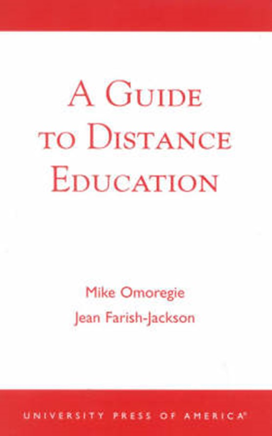 A Guide to Distance Education