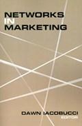 Networks in Marketing | Dawn Iacobucci |