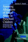 Assessing Allegations of Sexual Abuse in Preschool Children   Sandra K. Hewitt  