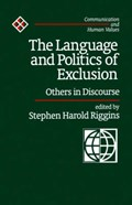 The Language and Politics of Exclusion | Stephen Harold Riggins |