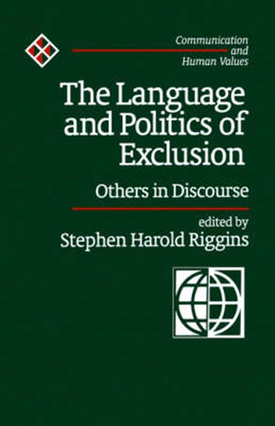 The Language and Politics of Exclusion