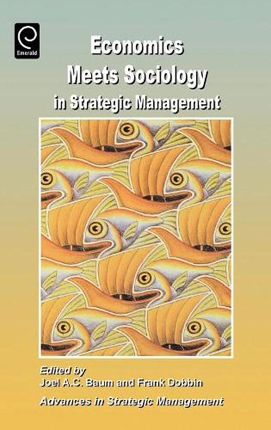 Economics Meets Sociology in Strategic Management