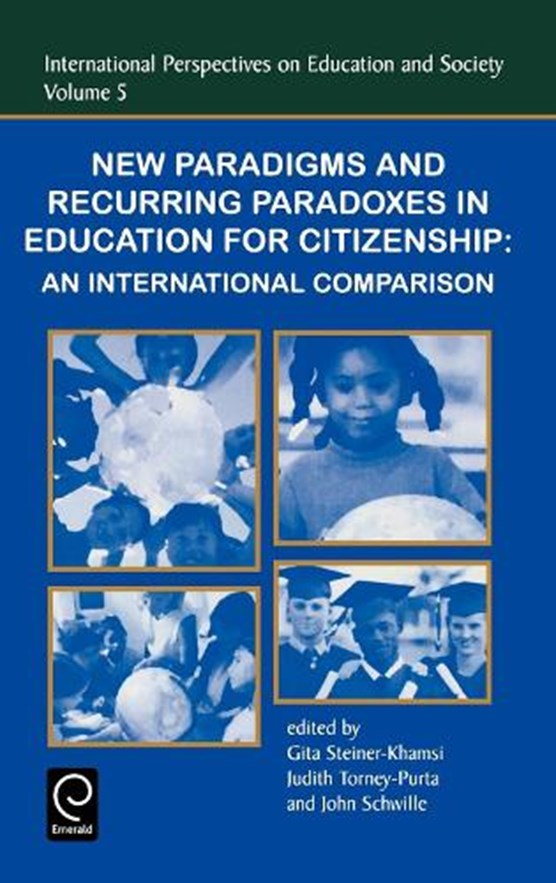 New Paradigms and Recurring Paradoxes in Education for Citizenship