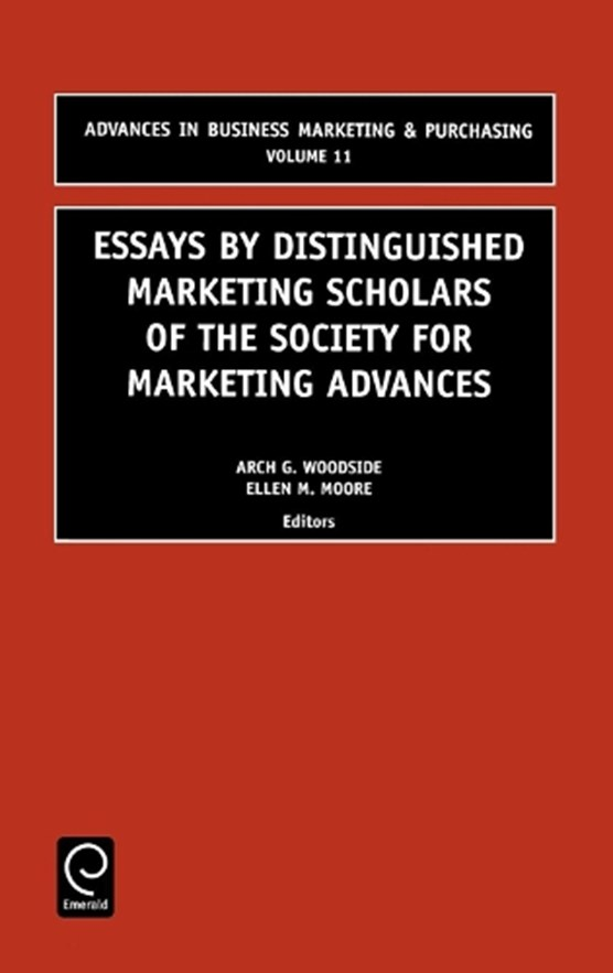 Essays by Distinguished Marketing Scholars of the Society for Marketing Advances