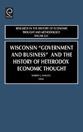 """Wisconsin """"Government and Business"""" and the History of Heterodox Economic Thought   Warren J. Samuels  """