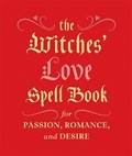 The Witches' Love Spell Book | Cerridwen Greenleaf |