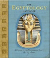 The Egyptology Handbook | Emily Sands |