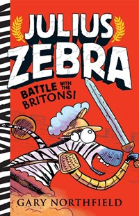 Battle with the britons! | Gary Northfield |
