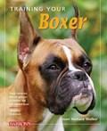 Training Your Boxer   Joan Hustace Walker  
