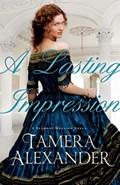 A Lasting Impression   Tamera Alexander  