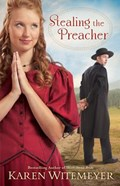 Stealing the Preacher   Karen Witemeyer  