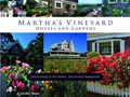 Martha's Vineyard Houses and Gardens | Polly Burroughs |