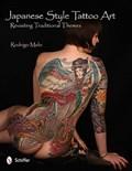 Japanese Style Tattoo Art: Revisiting Traditional Themes   Rodrigo Melo  