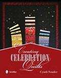 Creating Celebration Quilts | Cyndi Souder |