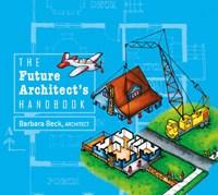 Future Architect's Handbook | Barbara Beck |