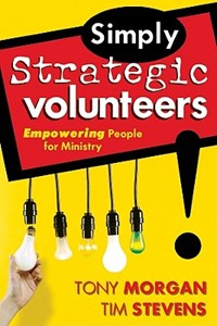 Simply Strategic Volunteers | Tony Morgan |