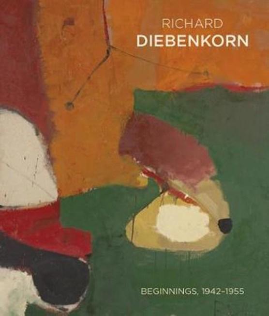 Richeard Diebenkorn Beginnings 1942 - 1955