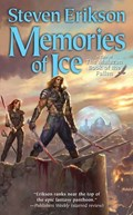 Memories of Ice | Steven Erikson |