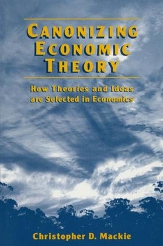 Canonizing Economic Theory