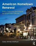 American Hometown Renewal   Gary A. Mattson  