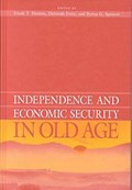 Independence and Economic Security in Old Age   Frank Denton  