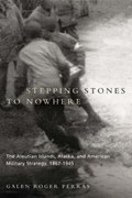Stepping Stones to Nowhere | Galen Roger Perras |
