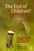 The End of Children? | Nathanael Lauster ; Graham Allan |