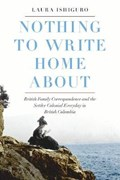 Nothing to Write Home About | Laura Ishiguro |