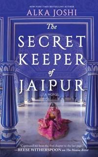 The Secret Keeper of Jaipur | Alka Joshi |