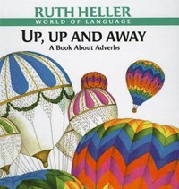 Up, Up and Away | Ruth Heller |