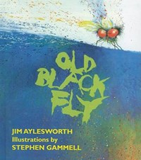 Old Black Fly | Jim Aylesworth |