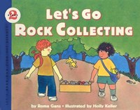 Let's Go Rock Collecting | Roma Gans |