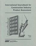 International Sourcebook for Construction Industry Product Assessment   auteur onbekend  