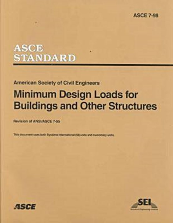 Minimum Design Loads for Buildings and Other Structures, ASCE 7-98