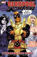 Deadpool Vol.3: X Marks The Spot | Paco Medina ; Shawn Crystal |