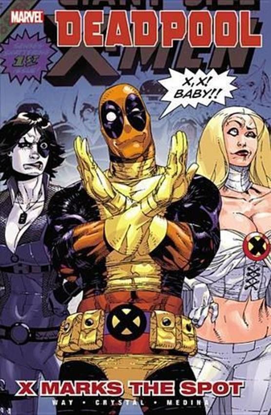 Deadpool Vol.3: X Marks The Spot