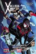All-new X-men Volume 6: The Ultimate Adventure   Brian Michael Bendis  