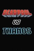 Deadpool vs thanos   Tim Seeley  