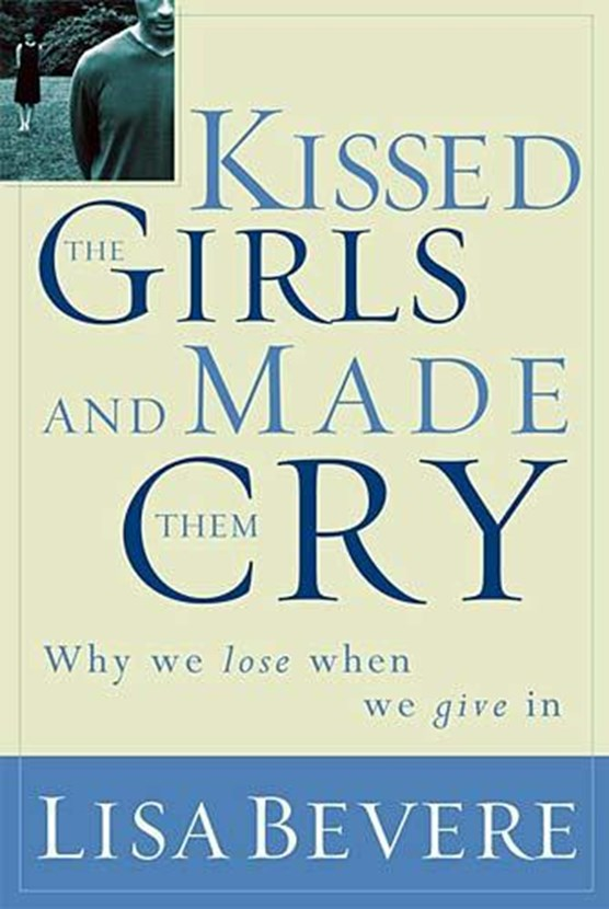 Kissed the Girls and Made Them Cry