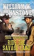 Ride the Savage Land   Johnstone, William W. ; Johnstone, J. A.  
