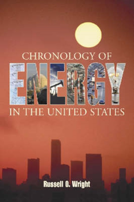Chronology of Energy in the United States