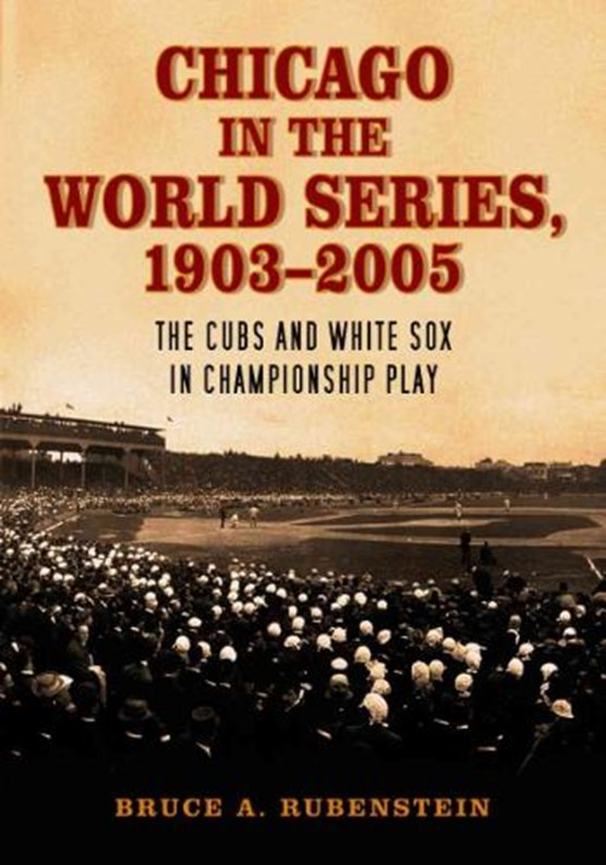 Chicago in the World Series, 1903-2005