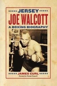 Jersey Joe Walcott   James Curl  