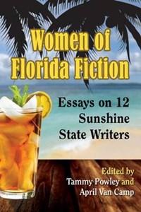 Women of Florida Fiction | Tammy Powley ; April van Camp |