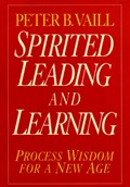Spirited Leading and Learning | Peter B. Vaill |