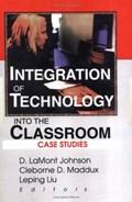 Integration of Technology into the Classroom | D. LaMont Johnson ; Cleborne D. Maddux ; Leping Liu |