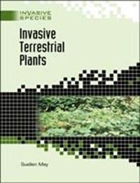 Invasive Terrestrial Plants   Suellen May  