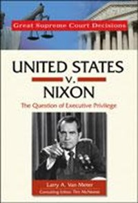 United States v. Nixon   Larry A. van Meter  