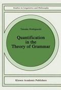 Quantification in the Theory of Grammar   Taisuke Nishigauchi  
