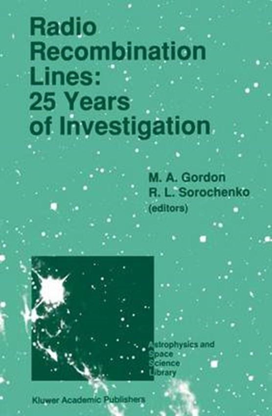 Radio Recombination Lines: 25 Years of Investigation